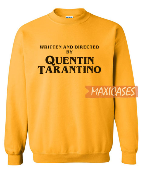 Written And Directed Sweatshirt