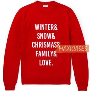 Winter & Snow & Chrismas Sweatshirt
