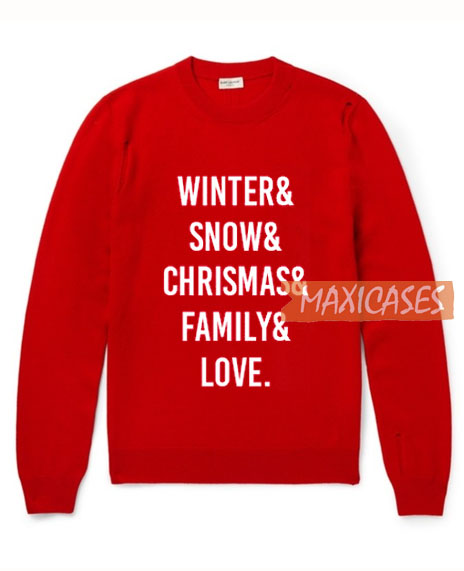 Winter & Snow & Chrismas Sweatshirt