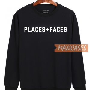 2018 Places + Faces Sweatshirt