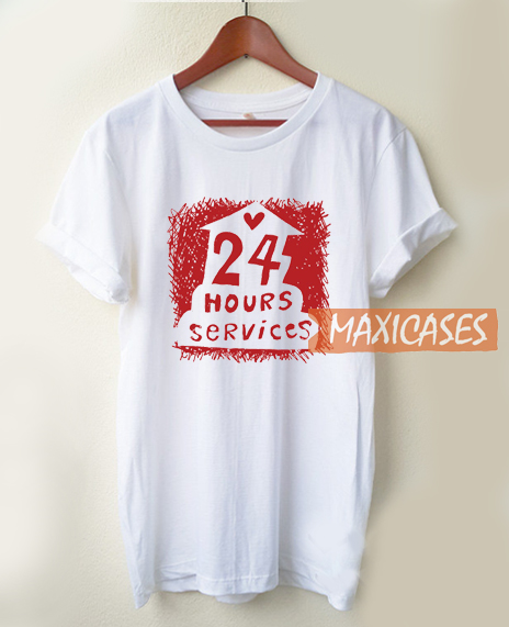24 Hours Services T Shirt