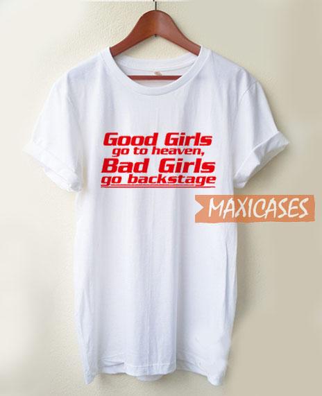 Good Girls Go To Heaven T Shirt
