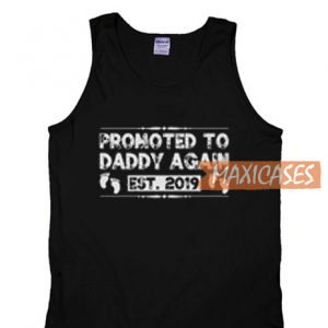 Promoted To Daddy Tank Top