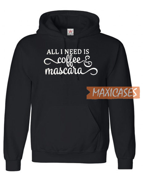 All I Need Is Coffe Hoodie