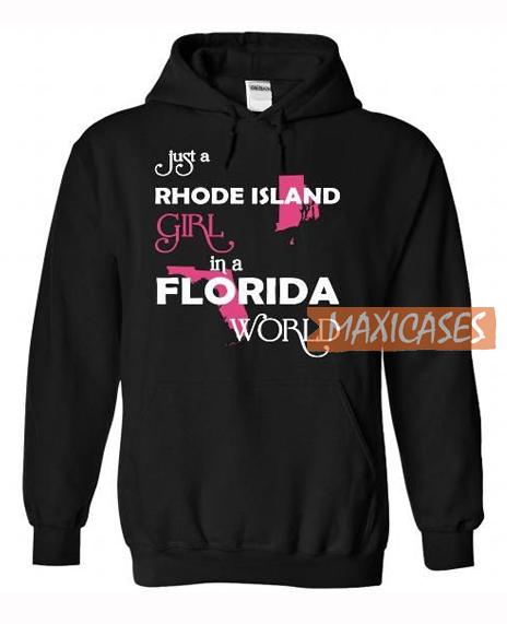 Just A Rhode Island Girl Hoodie