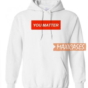 You Matter Graphic Hoodie