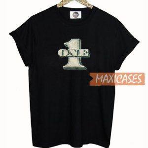 1 One Dollar T Shirt