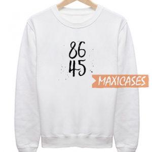 86 45 Font Sweatshirt
