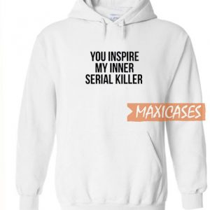 You Inspire White Hoodie