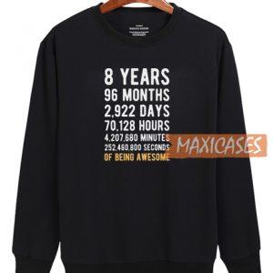 8 Years Sweatshirt