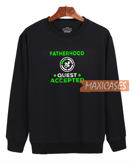 Fatherhood Sweatshirt