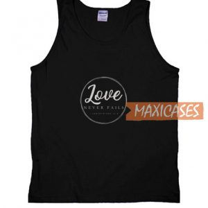 Love Never Tank Top