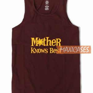 Mother Knows Best Tank Top