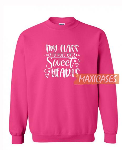 My Class Sweatshirt