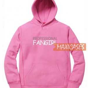 Professional Fangirl Hoodie