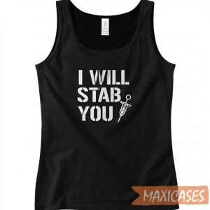 Nurse Funny I Will Stab You Tank Top Men And Women