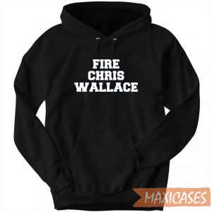 Fire Chris Wallace Hoodie