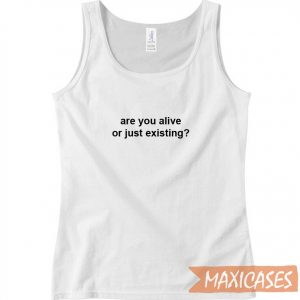 Are You Alive Tank Top