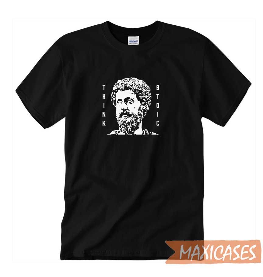 Think Stoic T-shirt