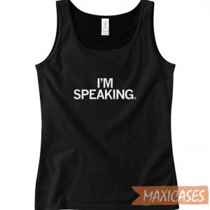 I Am Speaking Tank Top
