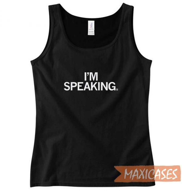 I Am Speaking Tank Top